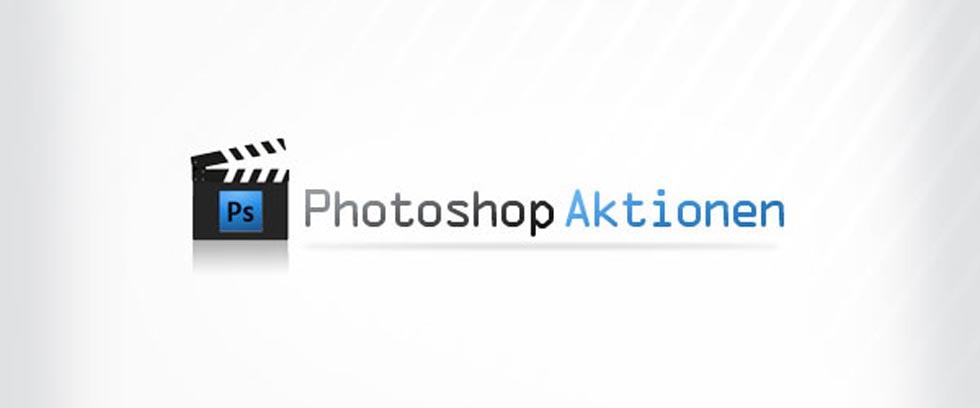 Arbeiten mit Photoshop Aktionen 1